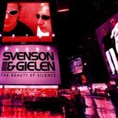 The Beauty Of Silence by Svenson & Gielen