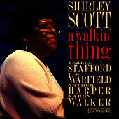 Play & Download A Walkin' Thing by Shirley Scott | Napster