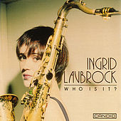 Play & Download Who Is It ? by Ingrid Laubrock | Napster