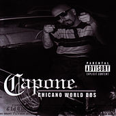 Play & Download Chicano World Dos by Capone | Napster