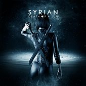 Play & Download Death of a Sun by Syrian | Napster