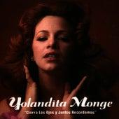 Cierra Los Ojos Y Juntos Recordemos by Yolandita Monge