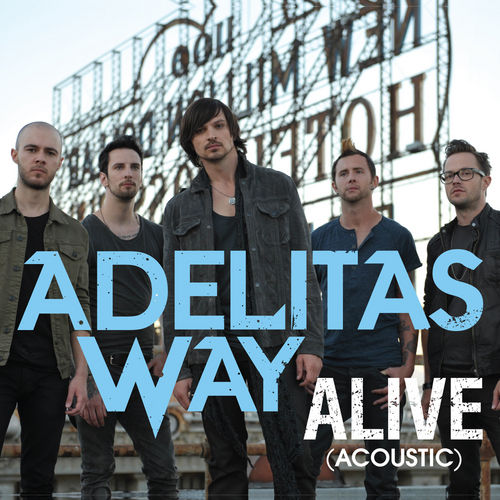 Play & Download Alive by Adelitas Way | Napster