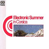Play & Download Electronic Summer in Corsica - volume 3 by Various Artists | Napster