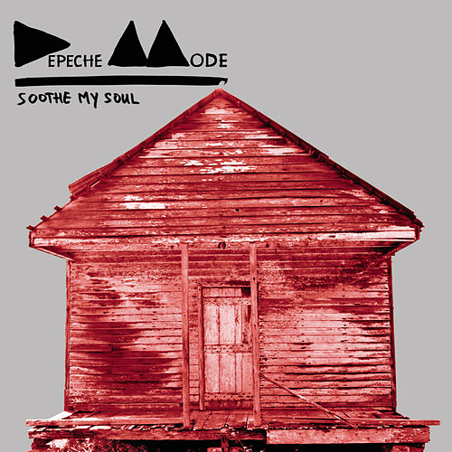 Play & Download Soothe My Soul by Depeche Mode | Napster