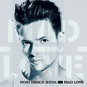 Play & Download Mad Love by Robi Draco Rosa | Napster