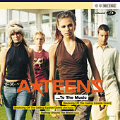 Play & Download To The Music... by A*Teens | Napster