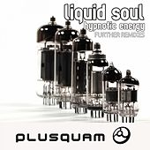 Play & Download Hypnotic Energy Further Remixes by Liquid Soul | Napster