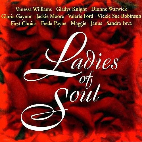 Ladies Of Soul by Various Artists