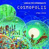 Play & Download Cosmopolis by Laika and the Cosmonauts | Napster