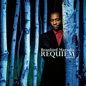 Requiem by Branford Marsalis