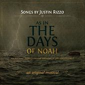 Play & Download As in the Days of Noah by Justin Rizzo | Napster