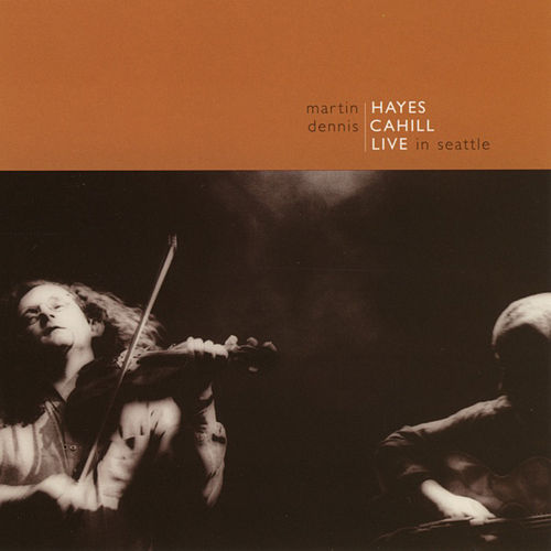 Play & Download Live In Seattle by Martin Hayes | Napster