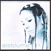 Play & Download Eisblume by Eisblume | Napster
