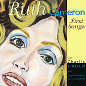 Play & Download First Songs by Ruth Cameron | Napster