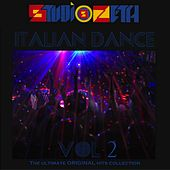 Play & Download Studio Zeta Italian Dance Compilation, Vol. 2 (The Ultimate Original Hits Collection) by Disco Fever | Napster