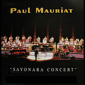 Play & Download Sayonara concert by Paul Mauriat | Napster