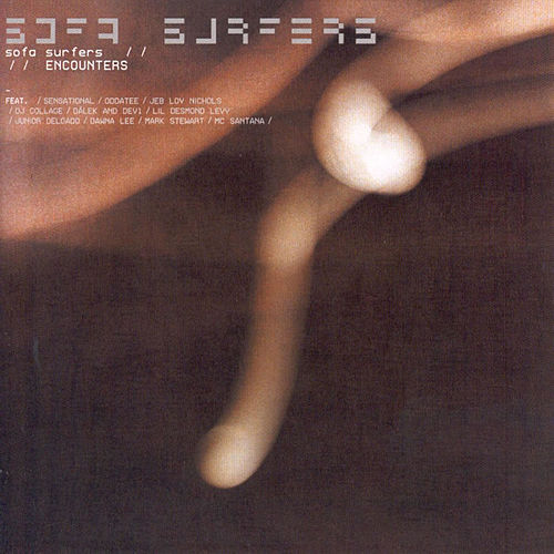 Play & Download Encounters by Sofa Surfers | Napster