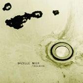 Play & Download Türbläser by Bazille Noir | Napster