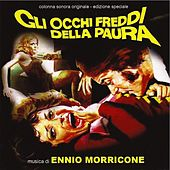 Play & Download Gli occhi freddi della paura (Original motion picture soundtrack) by Ennio Morricone | Napster