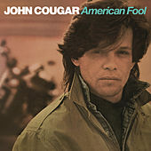 American Fool by John Mellencamp