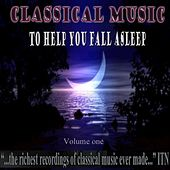 Play & Download Classical Music to Help You Fall Asleep Volume 1 by Various Artists | Napster