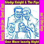 One More Lonely Night by Gladys Knight