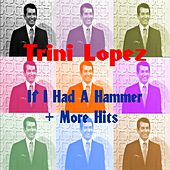 If I Had a Hammer by Trini Lopez