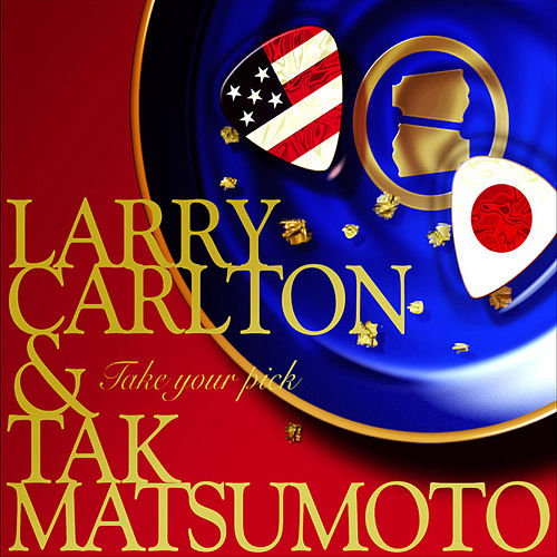 Play & Download Take Your Pick by Tak Matsumoto | Napster