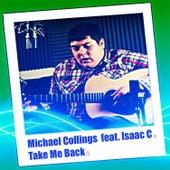 Take Me Back by Michael Collings