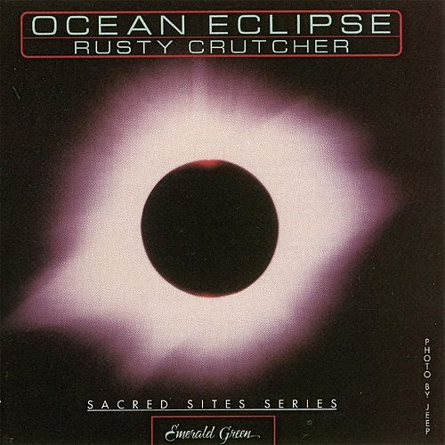Ocean Eclipse by Rusty Crutcher