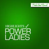 Highlights of Power Ladies von Various Artists