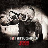 Play & Download Rewind (Live Vintage Set) by Suicide Commando | Napster