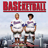 BASEketball - The Original Motion Picture Soundtrack by Various Artists