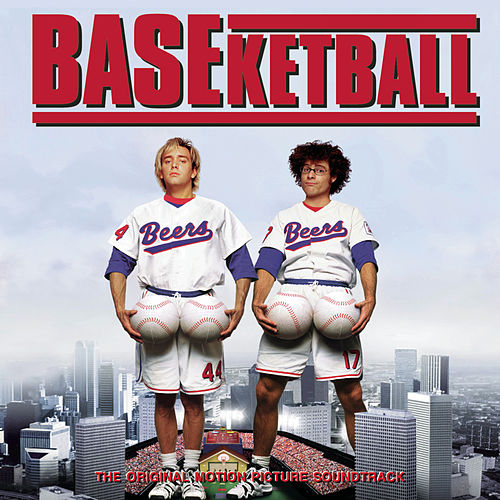 Play & Download BASEketball - The Original Motion Picture Soundtrack by Various Artists | Napster