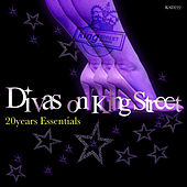 Play & Download Divas on King Street (20 Years Essentials) by Various Artists | Napster