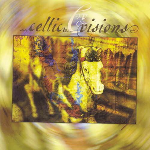 Celtic Visions by Various Artists