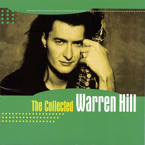 The Collected Warren Hill by Warren Hill