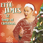 Play & Download Twelve Songs Of Christmas by Etta James | Napster