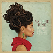 Pushin' Against a Stone de Valerie June