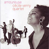 Play & Download Amoureuse by Cécile Verny Quartet | Napster