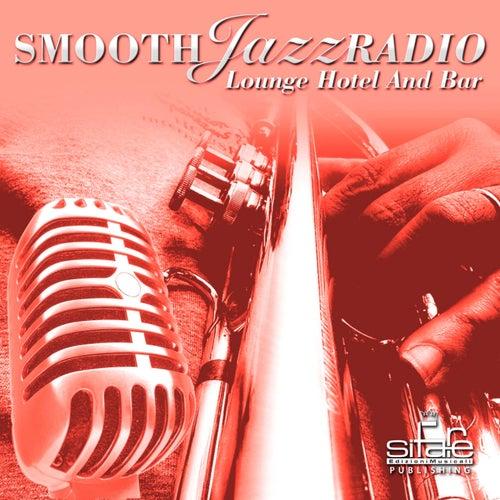 Smooth Jazz Radio, Vol. 17 (Instrumental, Lounge Hotel and Bar, Jazz Radio Cafè) by Smooth Jazz Band Francesco Digilio