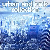 Play & Download Urban and R'n'b Collection by Various Artists | Napster
