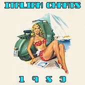 Play & Download Italian Chart 1953 by Various Artists | Napster