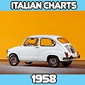 Play & Download Italian Chart 1958 by Various Artists | Napster