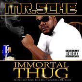 Play & Download Immortal Thug by Mr. Sche | Napster