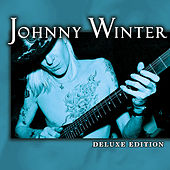 Deluxe Edition by Johnny Winter