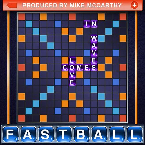 Play & Download Love Comes in Waves by Fastball | Napster