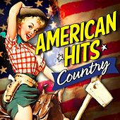 American Hits - Country von Various Artists