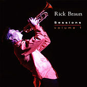 Play & Download Sessions (Volume 1) by Rick Braun   Napster